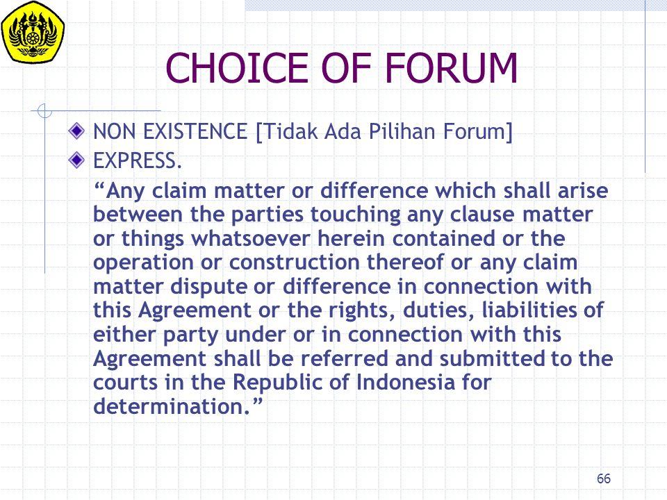 CHOICE OF FORUM NON EXISTENCE [Tidak Ada Pilihan Forum] EXPRESS.